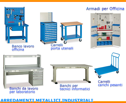 arredamenti industriali armadi metallici banchi da lavoro